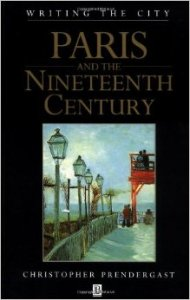 Paris in the Nineteenth Century by Christopher Prendergast